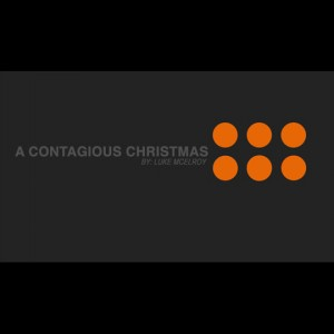 A Contagious Christmas [Podcast/Audio]