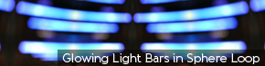 Glowing Light Bars in Sphere Loop | TripleWide Media