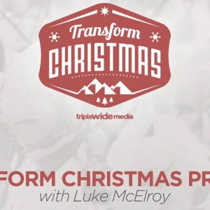 Transform Christmas Begins Next Week