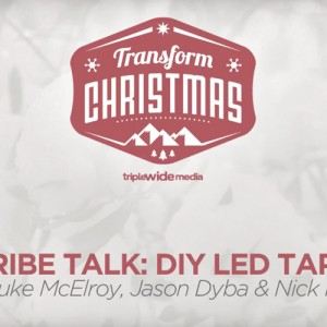 LED Strip Tape: Tribe Talk Episode 2