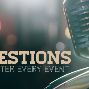 5 Post Event Questions to Ask After Every Event
