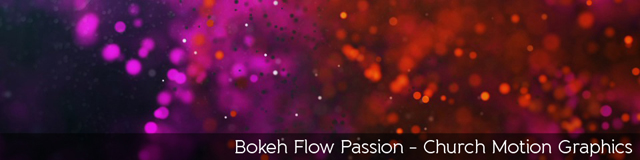 Bokeh Flow Passion - TripleWide Media