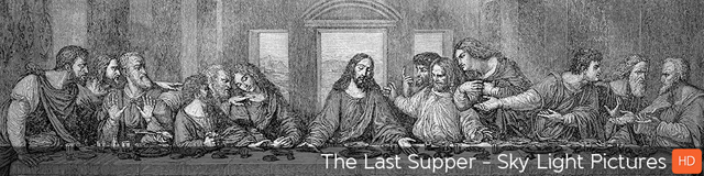 The Last Supper - TripleWide Media