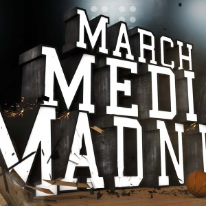 March Media Madness 2015
