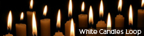 White Candles Loop | TripleWide Media