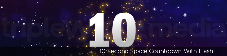 10 Second Space Countdown With Flash | TripleWide Media