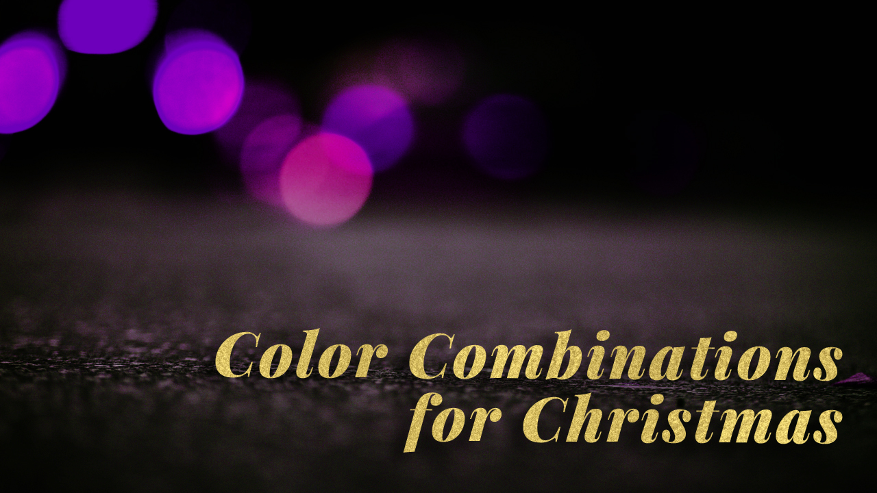 Color Combinations for Christmas | TripleWide Media