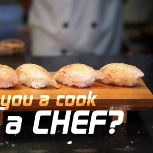 Are you a cook or a chef?