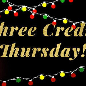 Last Three Credit Thursday for Christmas