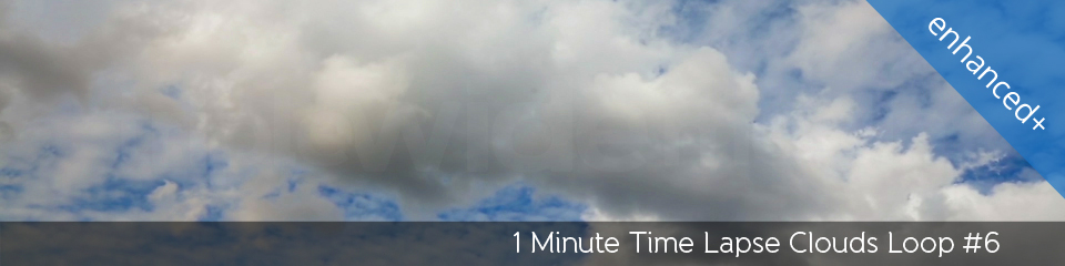 1 Minute Time Lapse Clouds Loop #6 | TripleWide Media