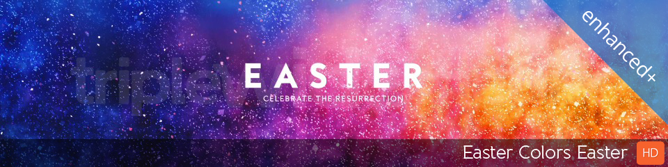 Easter Colors Easter | TripleWide Media