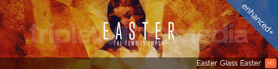 Easter Glass Easter | TripleWide Media