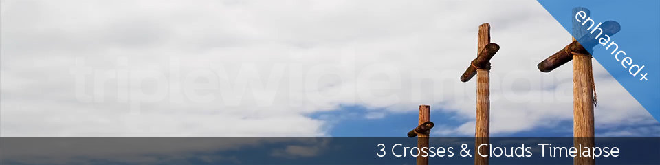 3 Crosses & Clouds Timelapse | TripleWide Media