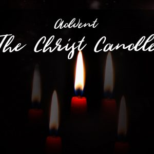 Visualizing the Christ Candle of Advent