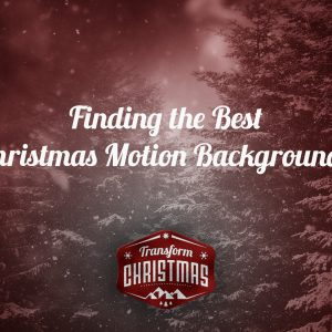 How to Find the Best Christmas Motion Backgrounds