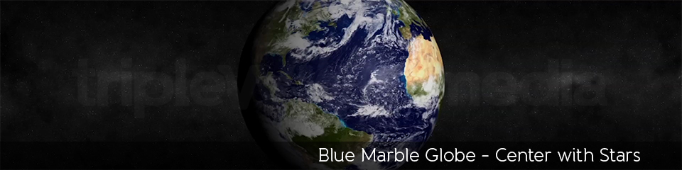 Blue Marble Globe - Center with Stars | TripleWide Media