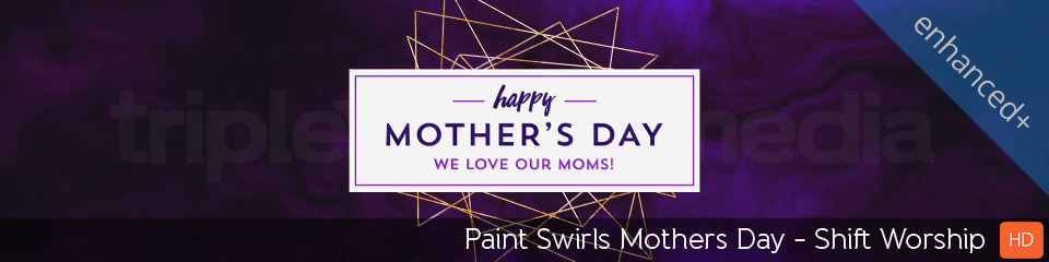Paint Swirls Mothers Day | TripleWide Media