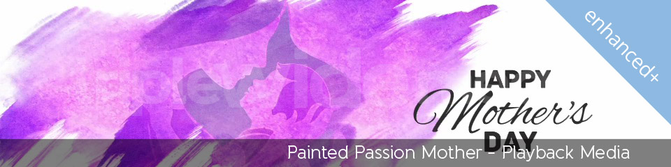 Painted Passion Mother | TripleWide Media