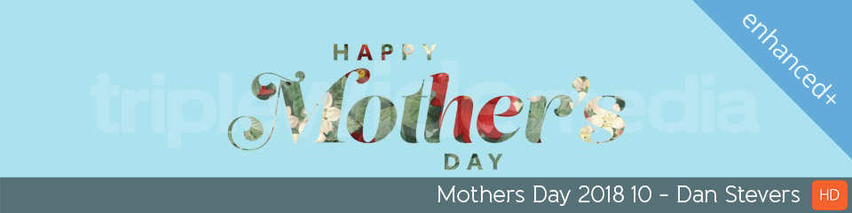 Mothers Day 2018 10 | TripleWide Media