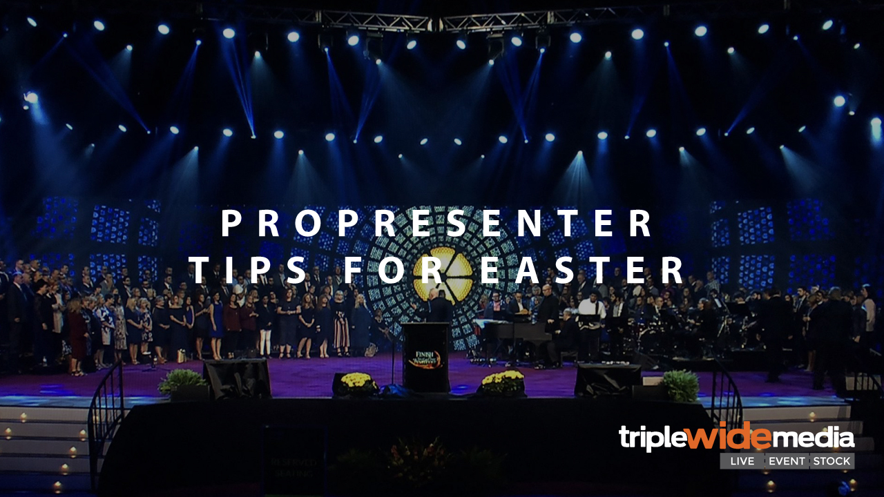 6 ProPresenter Tips (You Probably didn't Know about)