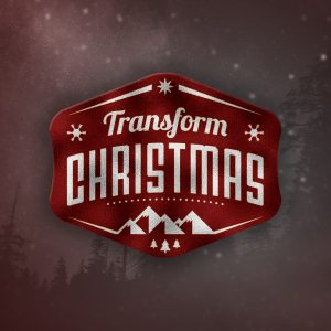 How will you Transform Christmas in 2019?